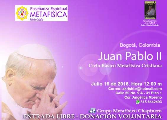 Juan pablo ii - grupo metafísico chapinero