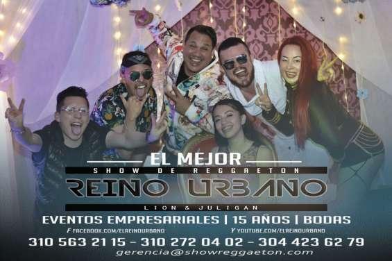 Reino urbano - show de reggaeton - grupos de reggaeton 2018